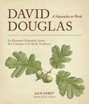 David Douglas A Naturalist At Work