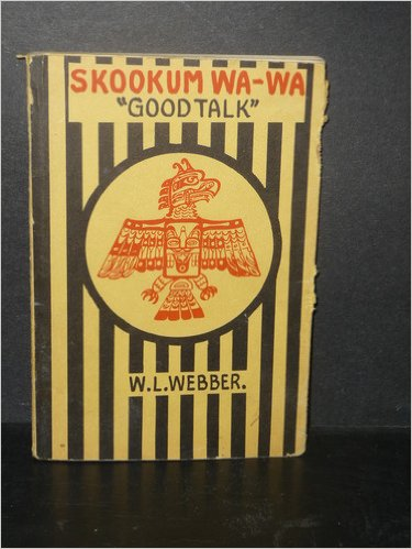 Skookum Wa-Wa Good Talk
