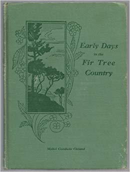 early days in the fir tree country