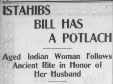 istahibs bill has a potlatch